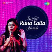 Best Of Runa Laila Ghazals Songs
