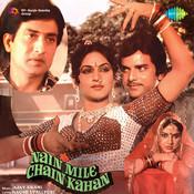 Nain Mile Chain Kahan