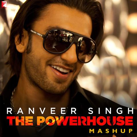 Ranveer singh the powerhouse mashup songs download - Ranveer singh images download ...