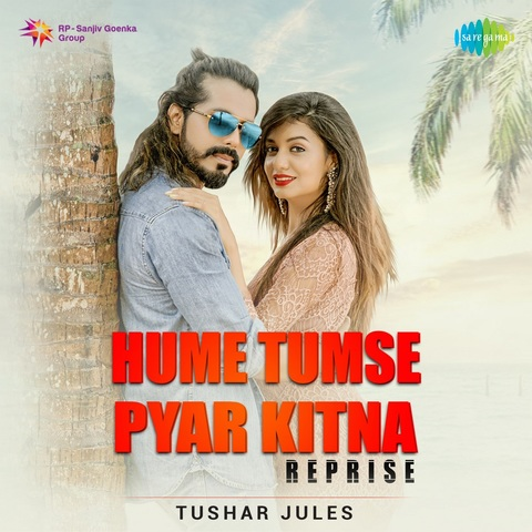 Hume Tumse Pyar Kitna Reprise Mp3 Song Download Hume Tumse Pyar