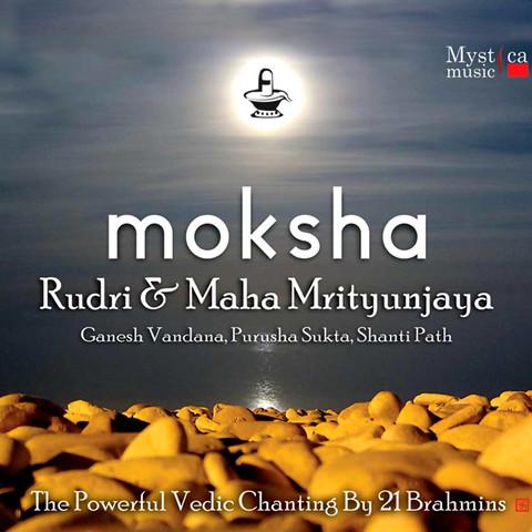 Rudri Path MP3 Song Download- Moksha (Vedic Chants By 21 Brahmins