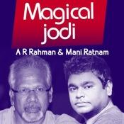 Magical Jodi AR Rahman - Mani Ratnam