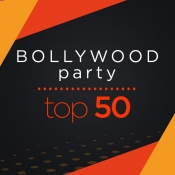 Bollywood Party Top 50