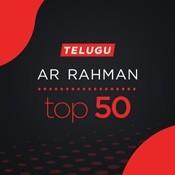 AR Rahman Top 50 Telugu