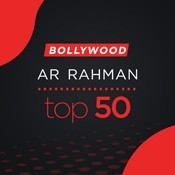 AR Rahman Top 50 Bollywood