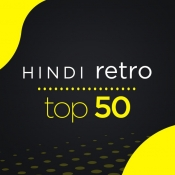 Hindi Retro Top 50