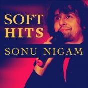 Soft Hits Sonu Nigam