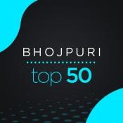 Bhojpuri Top 50