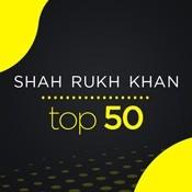 Shahrukh Khan Top 50