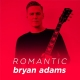 Romantic Bryan Adams