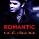 Romantic Mohit Chauhan