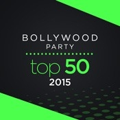 Bollywood Party Top 50-2015