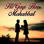 Ho gay hai mohabbat mp3