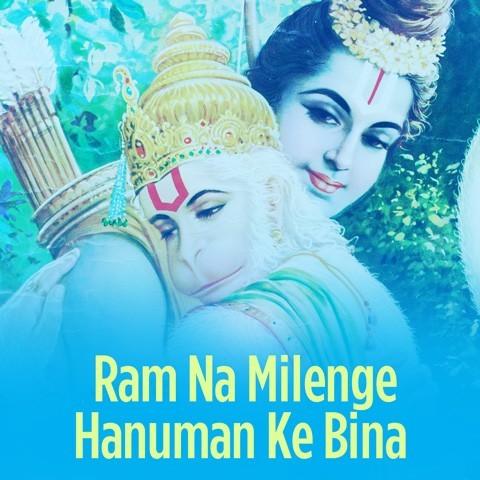 ram na chale hanuman ke bina song download