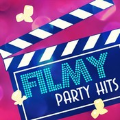 Filmy party hits