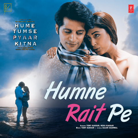 Humne Rait Pe MP3 Song Download- Hume Tumse Pyaar Kitna