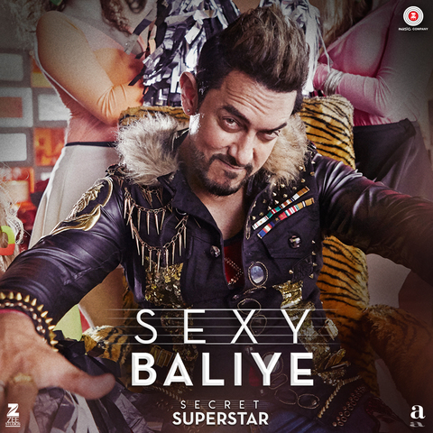 Sexy Baliye Mp3 Song Download Secret Superstar Sexy Baliye Song By Mika Singh On Gaana Com