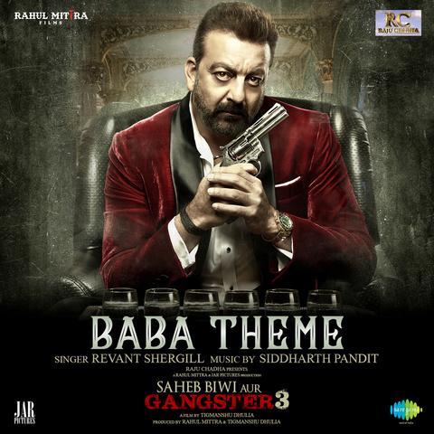 Baba Theme - Saheb Biwi Aur Gangster 3 (2018)