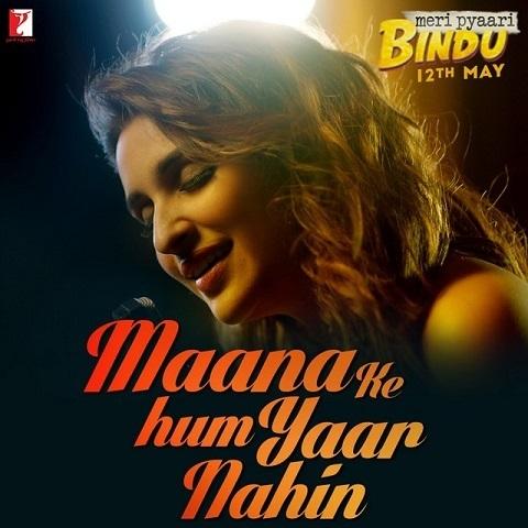 Maana Ke Hum Yaar Nahin MP3 Song Download- Meri Pyaari Bindu Maana