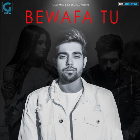 Bewafa bewafa hai tu mp3 song download pagalworld