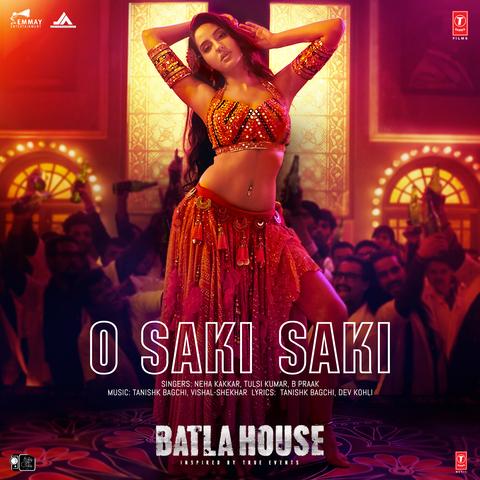O Saki Saki MP3 Song Download- Batla House O Saki Saki Song