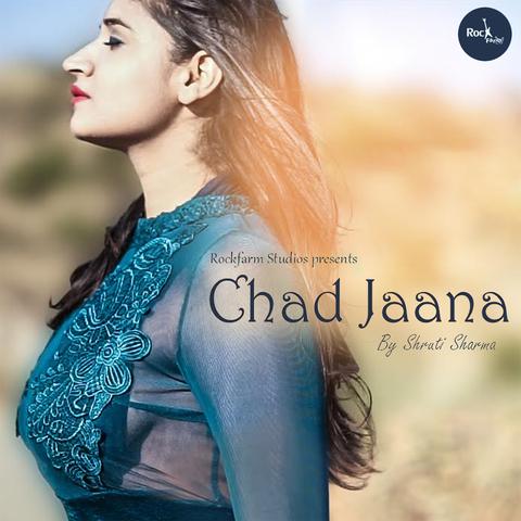 Chad Jaana MP3 Song Download- Chad Jaana Chad Jaana Punjabi Song by