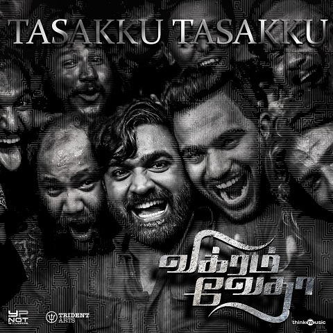 Tasakku Tasakku Mp3 Song Download Vikram Vedha Tasakku Tasakku À®Ÿà®šà®• À®• À®Ÿà®šà®• À®• Tamil Song By Mukesh On Gaana Com