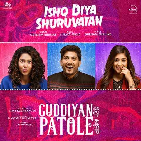 Ishq Diya Shuruvatan Mp3 Song Download Guddiyan Patole Ishq Diya