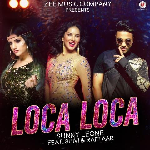 Loca Loca MP3 Song Download- Sunny Leone Loca Loca Song by