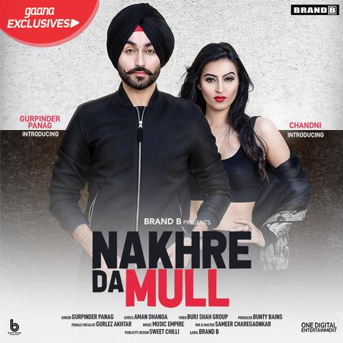 Nakhre Da Mull MP3 Song Download- Nakhre Da Mull Nakhre Da