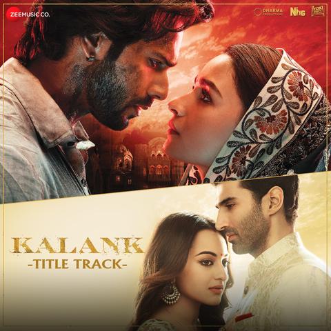 Kalank - Title Track MP3 Song Download- Kalank Kalank