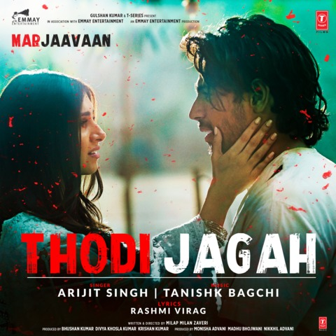 Thodi Jagah - Song Download from Marjaavaan @ JioSaavn