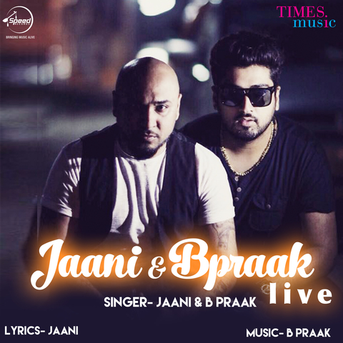 Jaani & B Praak Live MP3 Song Download- Jaani & B Praak Live