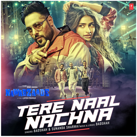 Tere Naal Nachna MP3 Song Download- Nawabzaade Tere Naal Nachna Song