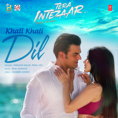 Khali Khali Dil MP3 Song Download- Tera Intezaar Khali Khali