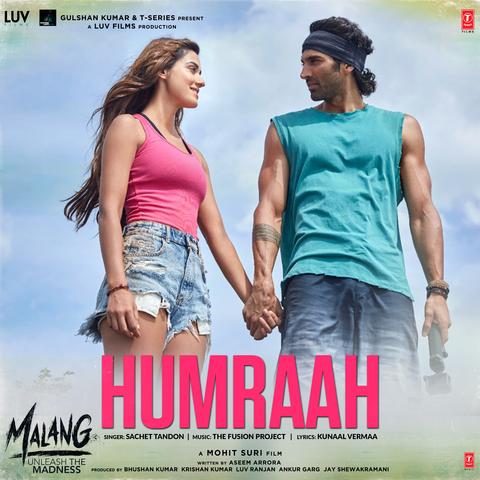 Humraah Mp3 Song Download Malang Unleash The Madness Humraah हमर ह Song By Sachet Tandon On Gaana Com