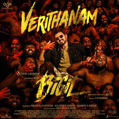 Verithanam Mp3 Song Download Bigil Original Motion Picture Soundtrack Additional Songs Verithanam À®µ À®± À®¤ À®¤à®©à®® Tamil Song By A R Rahman On Gaana Com
