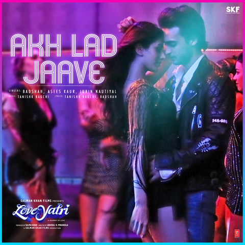 Akh Lad Jaave MP3 Song Download- Loveyatri - A Journey Of