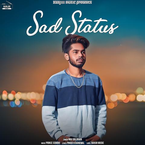 Sad Status Movie Songs Download, Sad Status Song Download, Sad Status Punjabi Movie Songs Download, Sad Status, 2018, Bollywood, Sad Status Mp3 Download, Punjabi, Movie, Free, Download, Mp3, Songs,