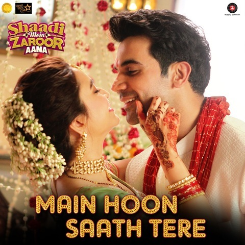 Main Hoon Saath Tere MP3 Song Download- Shaadi Mein Zaroor