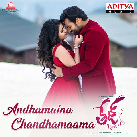 Andhamaina Chandhamaama MP3 Song Download- Tej I Love You Andhamaina  Chandhamaama Telugu Song by Haricharan on Gaana.com