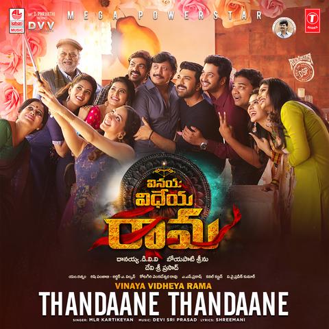 Thandaane Thandaane MP3 Song Download- Vinaya Vidheya Rama Thandaane  Thandaane Telugu Song by M.L.R. Karthikeyan on Gaana.com