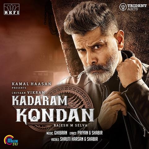 Kadaram Kondan Mp3 Song Download Kadaram Kondan Kadaram Kondan Tamil Song By Ghibran On Gaana Com