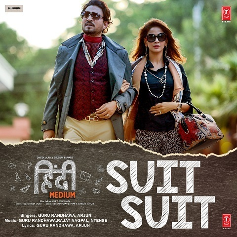 Suit Suit MP3 Song Download- Hindi Medium Song Tenu Suit