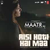 Aisi Hoti Hai Maa Song