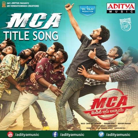 MCA MP3 Song Download- MCA MCA Telugu Song by Nakash Aziz on Gaana com