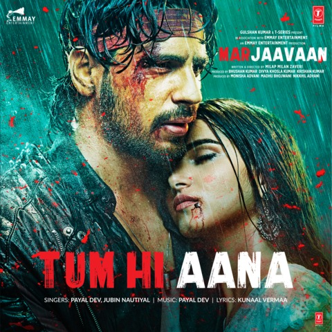 Tum Hi Aana MP3 Song Download- Marjaavaan Tum Hi Aana Song