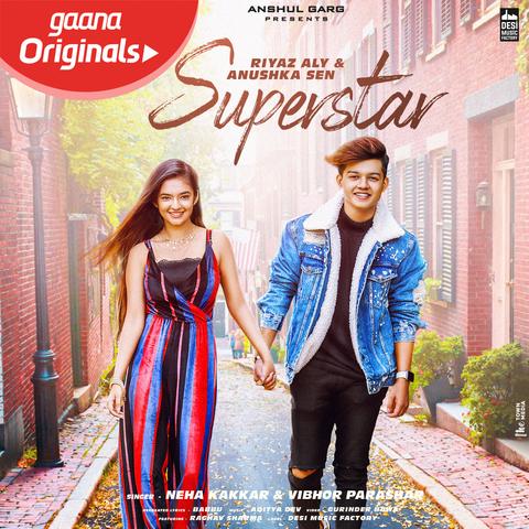 Superstar Mp3 Song Download Superstar Superstar स परस ट र Song By Neha Kakkar On Gaana Com