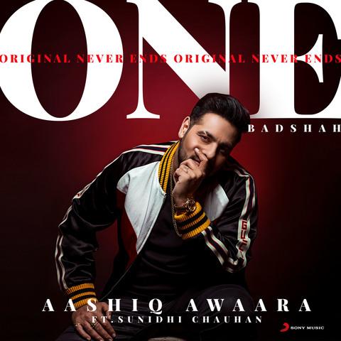 Aashiq Awaara MP3 Song Download- ONE (Original Never Ends