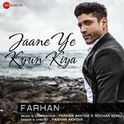 Jaane Ye Kyun Kiya Song